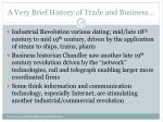 a very brief history of trade and business1