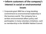 inform customers of the company s interest in social or environmental issues