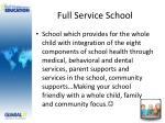 full service school