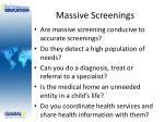 massive screenings