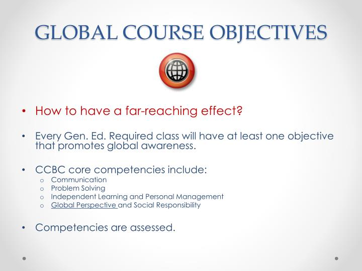 GLOBAL COURSE OBJECTIVES