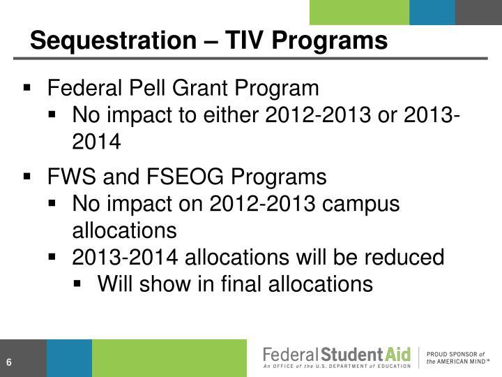 Sequestration – TIV Programs