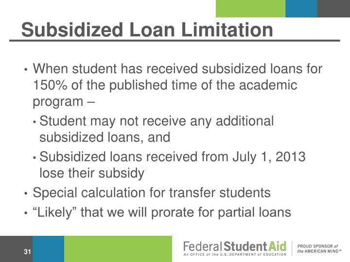 Subsidized Loan Limitation