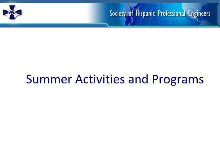 summer activities and programs n.