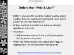 orders t hat hide light