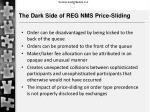 the dark s ide of reg nms price sliding