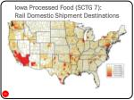 iowa processed food sctg 7 rail domestic shipment destinations