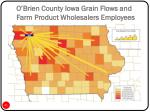 o brien county iowa grain flows and farm product wholesalers employees