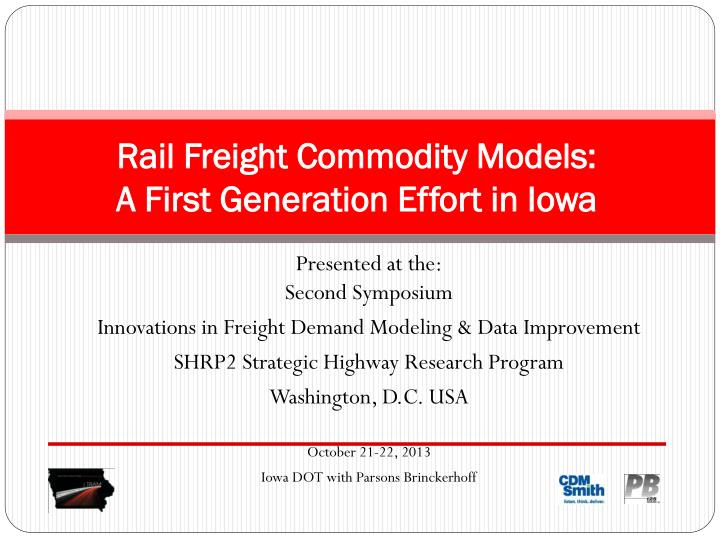 rail freight commodity models a first generation effort in iowa n.
