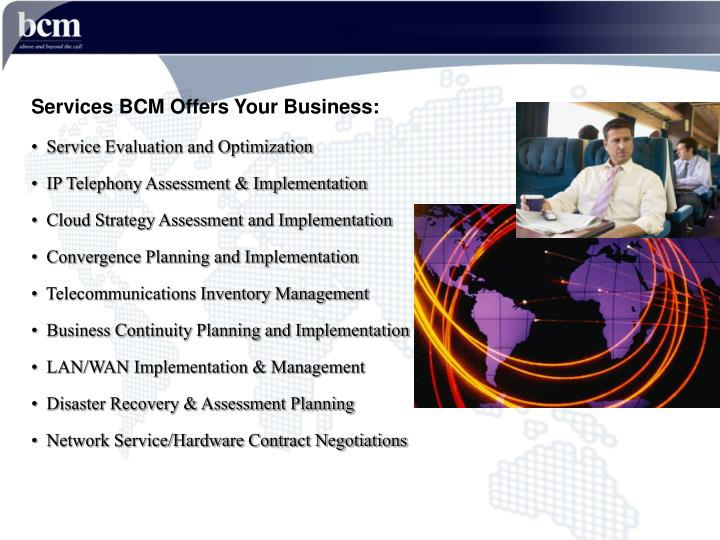 Services BCM Offers Your Business: