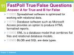 fastpoll true false questions answer a for true and b for false1