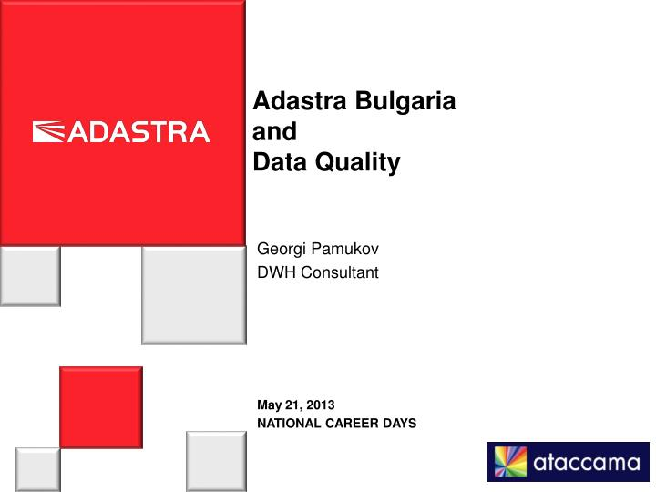 adastra bulgaria and data quality n.