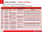 project activities 4 match and merge