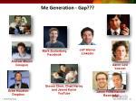me generation gap