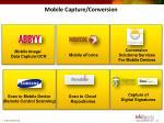mobile capture conversion