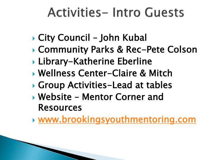 Activities- Intro Guests