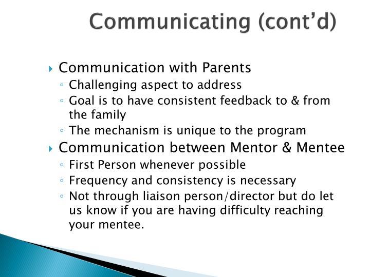 Communicating (cont'd)