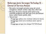 beberapa jenis serangan terhadap si denial of service attack