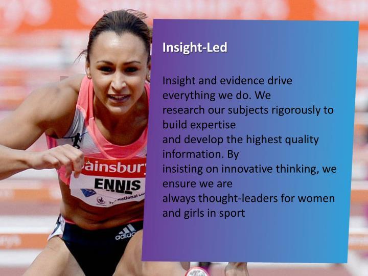 Insight-Led