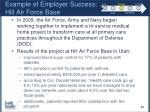 example of employer success hill air force base