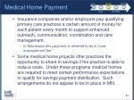 medical home payment