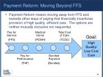 payment reform moving beyond ffs