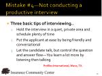 mistake 4 not conducting a productive interview