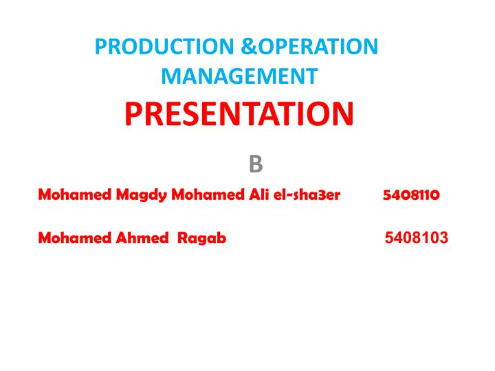production operation management presentation n.