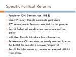 specific political reforms