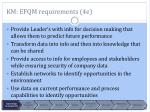 km efqm requirements 4e