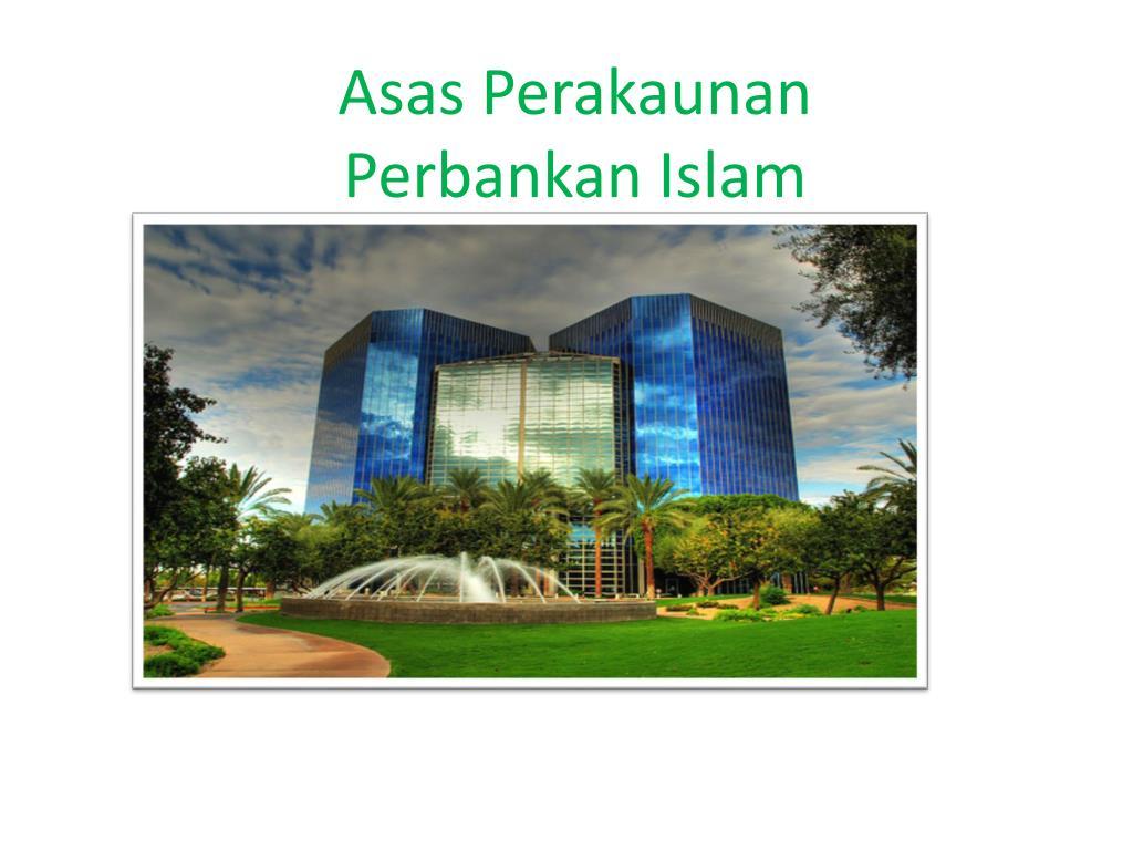 Ppt Asas Perakaunan Perbankan Islam Powerpoint Presentation Id