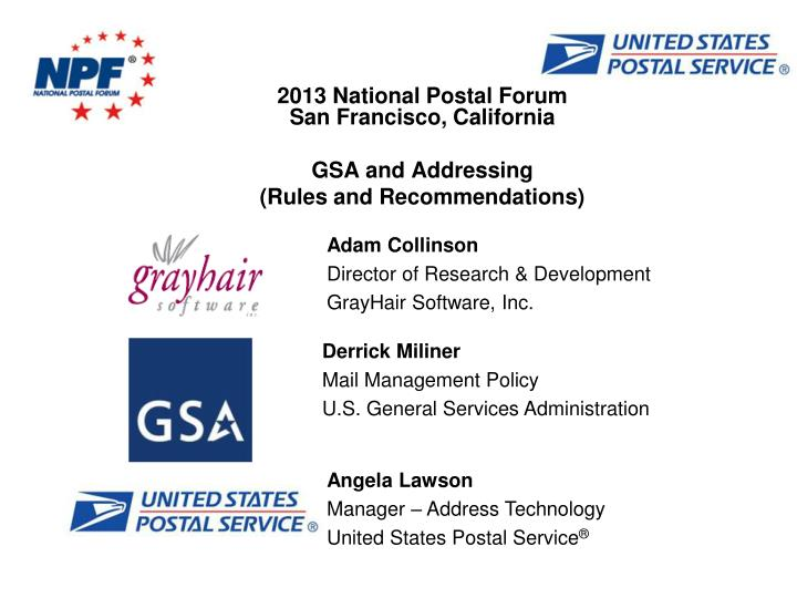2013 national postal forum san francisco california gsa and addressing rules and recommendations n.