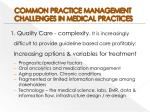 common practice management challenges in medical practices
