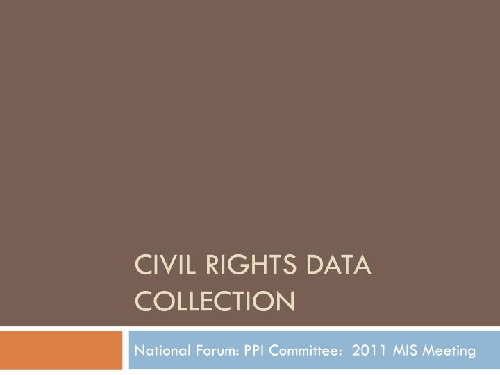 civil rights data collection n.