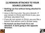 1 remain attached to your source creator