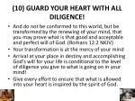 10 guard your heart with all diligence1