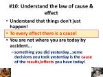 10 understand the law of cause effect