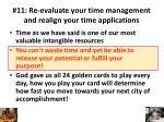 11 re evaluate your time management and realign your time applications