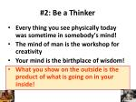 2 be a thinker1