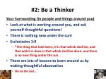 2 be a thinker6