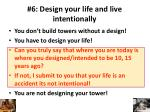 6 design your life and live intentionally2