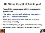 8 stir up the gift of god in you1