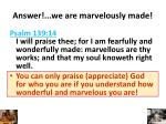 answer we are marvelously made
