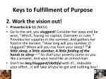 keys to fulfillment of purpose1
