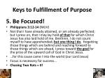 keys to fulfillment of purpose4