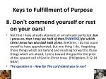 keys to fulfillment of purpose7