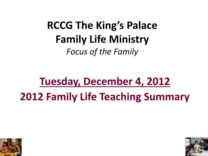 rccg the king s palace family life ministry focus of the family n.