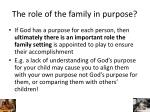 the role of the family in purpose