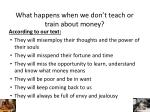 what happens when we don t teach or train about money