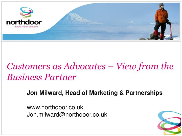 customers as advocates view from the business partner n.